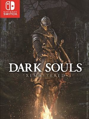 Dark Souls Remastered (Switch)